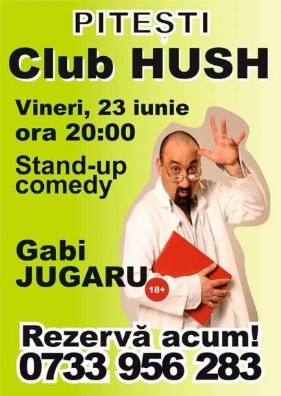 Stand up Comedy cu Gabi Jugaru în Club Hush