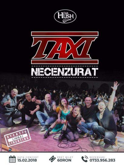 "Concert Taxi ""Necenzurat"" în Club Hush"